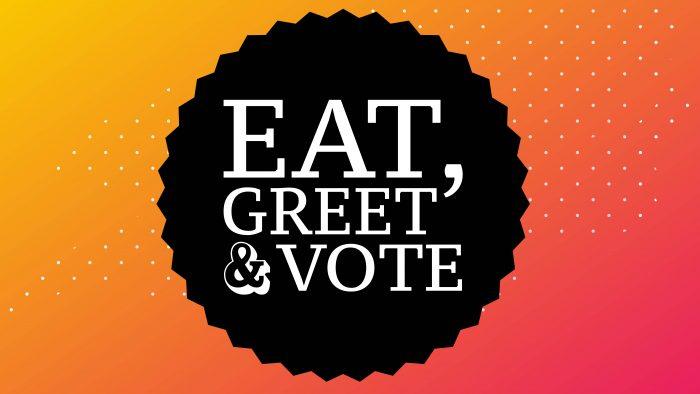 Eat, Greet & Vote